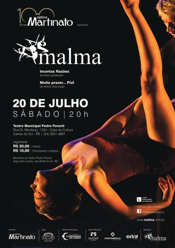 Malma em Caxias do Sul - 20 de julho, às 20h